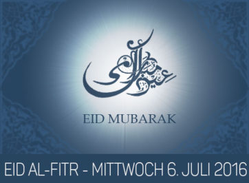 Eid al-Fitr ist am Mittwoch 6. Juli 2016.